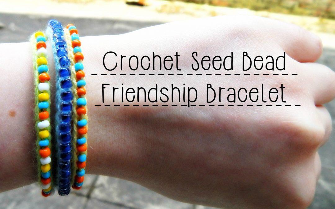 Bracelet fabriqué en crochet et perles, vidéo pas à pas